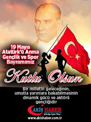 19 Mayıs Atatürkü Anma Gençlik ve Spor Bayramı 1