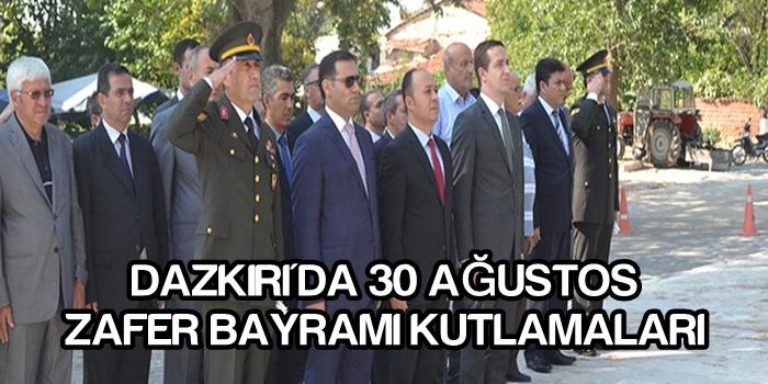 Dazkırı'da 30 Ağustos Zafer Bayramı Kutlamaları!