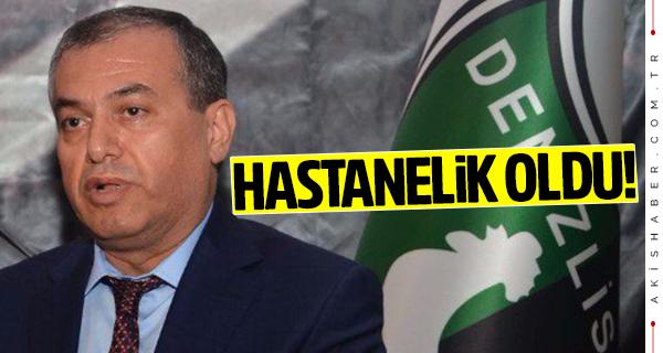 Denizlispor'da Başkan Mustafa Üstek hastane kaldırıldı!