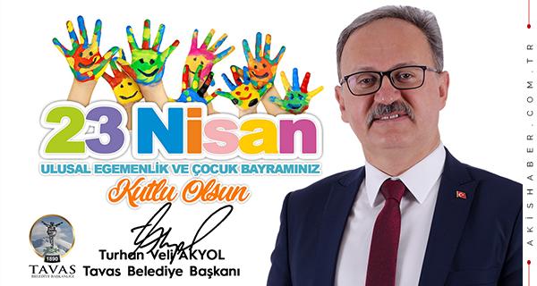 Turhan Veli Akyol'dan 23 Nisan mesajı