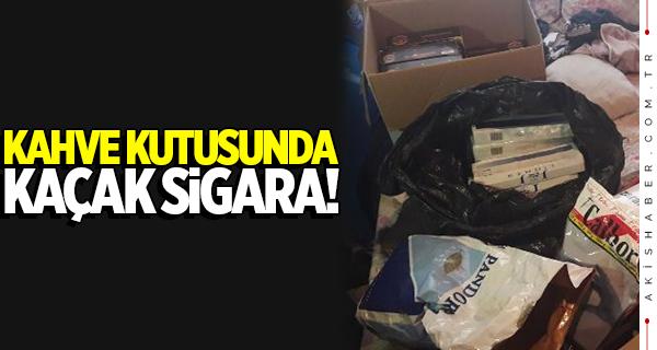Kahve kutularında kaçak sigara operasyonu!
