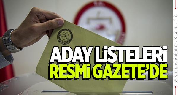 Cumhurbaşkanlığı kesin aday listesi Resmi Gazete'de!