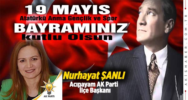 Nurhayat Şanlı, Ak Parti Acıpayam İlçe Başkanı