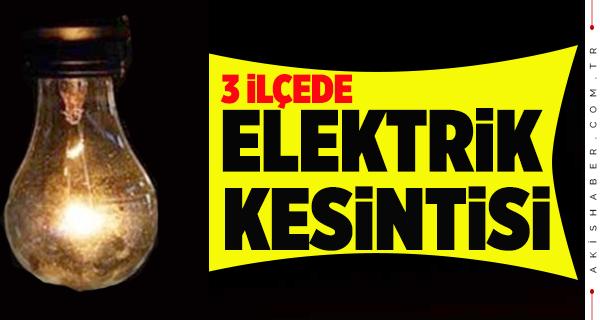 Yarın 3 İlçede Elektrik Kesintisi