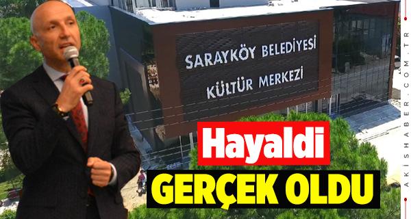 Sarayköy'e Büyük Hizmet