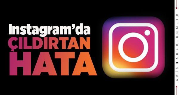 Instagram'dan Büyük Hata