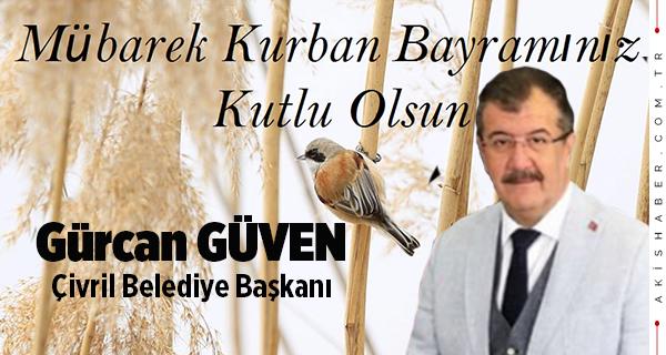 Gürcan Güven: Bayramınız Mübarek Olsun