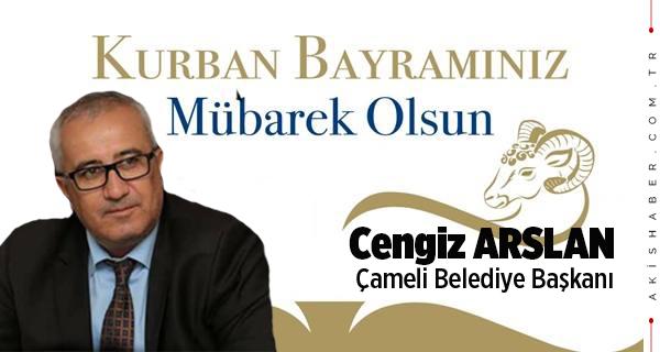 Cengiz Arslan: Bayramınız Mübarek olsun