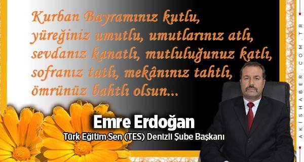 Emre Erdoğan: Bayramınız Mübarek Olsun