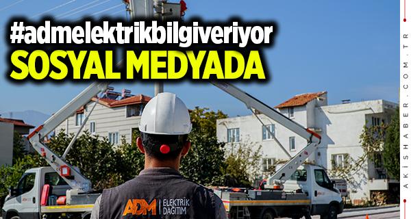 ADM Elektrik #admelektrikbilgiveriyor Etiketiyle Sosyal Medyada