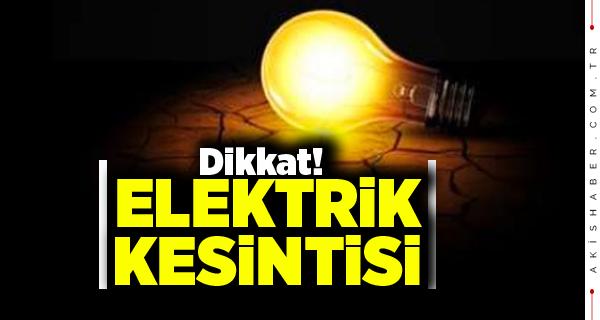 Dikkat! Yarın Bu Mahallelerde Elektrik Yok