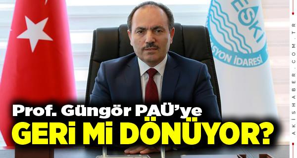 Prof. Güngör DESKİ'de mi Kalıyor PAÜ'ye mi Dönüyor?