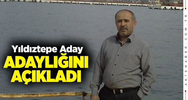 Hasan Yıldıztepe MHP'den Aday Adayı