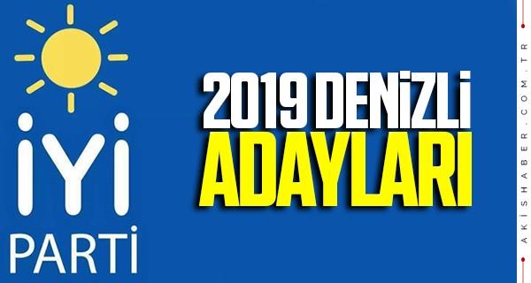 İYİ Parti Denizli belediye başkan adayları 31 Mart 2019