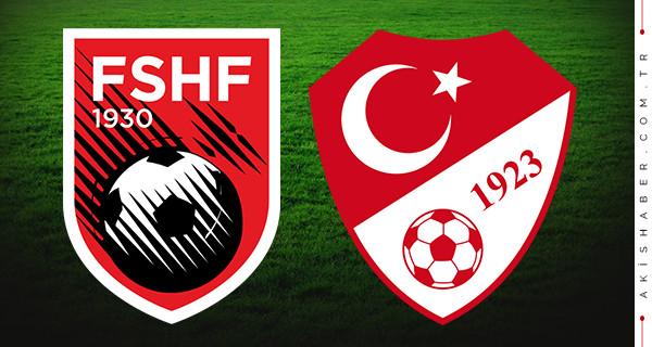 Arnavutluk Türkiye maçı ne zaman saat kaçta hangi kanalda?