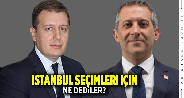 İl Başkanları İstanbul Seçimleri İçin Ne Dediler?