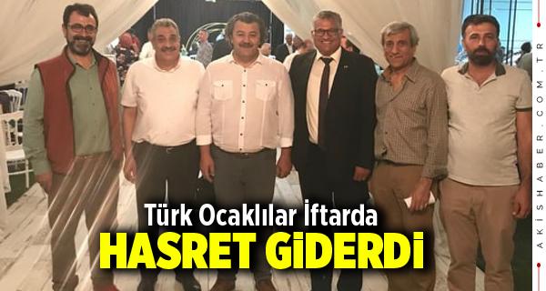 Türk Ocaklılar İftarda Hasret Giderdi