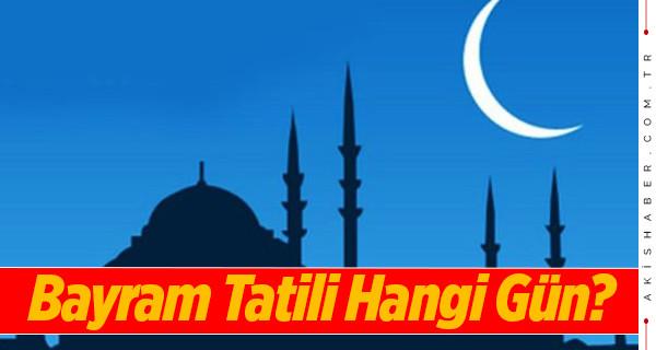 9 günlük Ramazan Bayramı tatili hangi gün başlıyor?