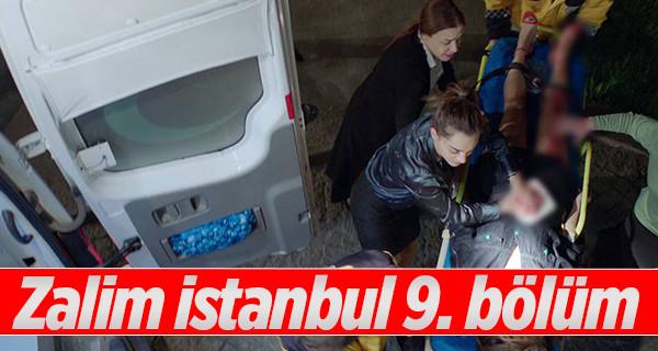 Zalim İstanbul 9. Bölüm Sezon Finali Full izle TEK PARÇA Kanal D