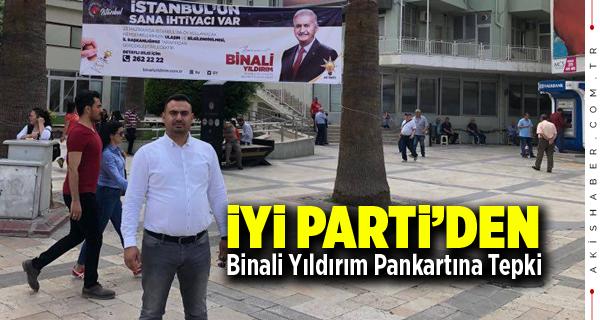 İYİ Parti'den Binali Yıldırım Pankartına Tepki