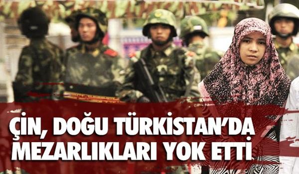 Çin,Doğu Türkistan'daki mezarlıkları yok etti