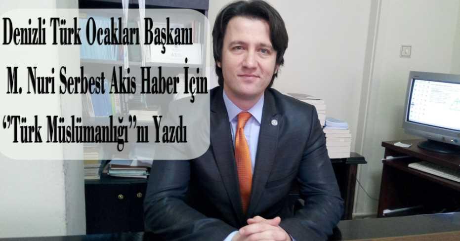 Türk Müslümanlığı!