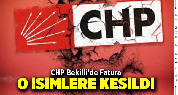 CHP Bekilli'de Fatura O İsimlere Kesildi