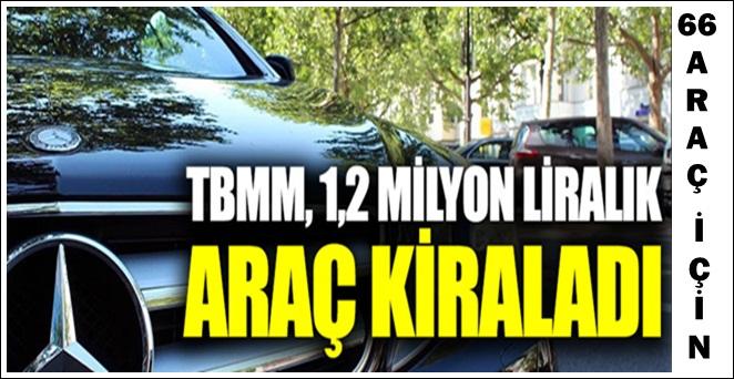 1.2 milyon liralık araç kiralama