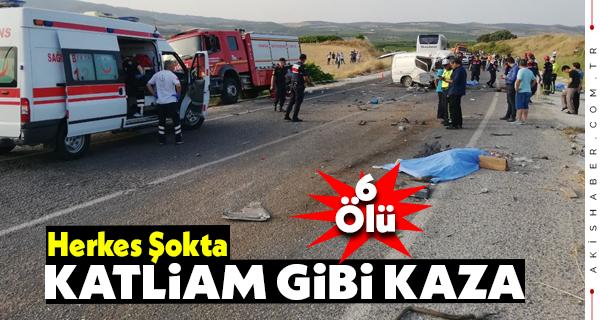 Salihli'de Kaza 6 kişi hayatını kaybetti