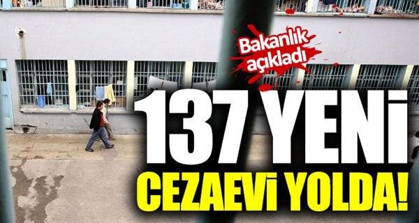 137 yeni cezaevi yolda geliyor