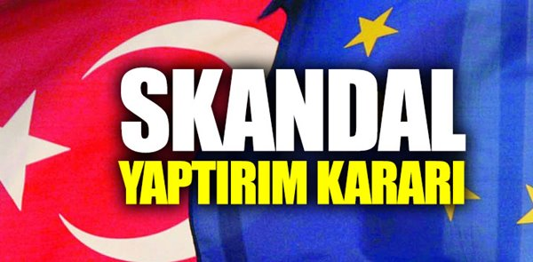 AB, Türkiye'ye yönelik sondaj yaptırımı!