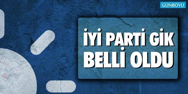 İYİ Parti GİK belli oldu,Denizli'den Var mı ?