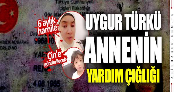 Doğu Türkistanlı annenin çığlığı!