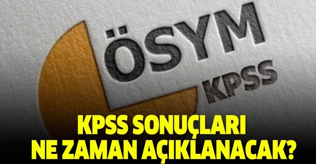 2019 KPSS lisans sınavı sonuçları ne zaman açıklanacak?