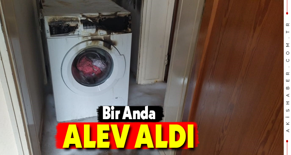 Denizli'de Çamaşır Makinesi Yangın Çıkardı
