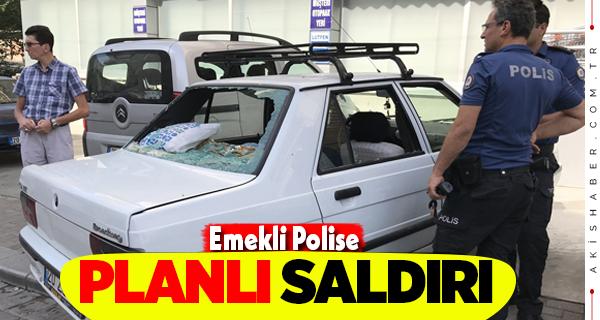 Denizli'de Takip Ettiği Emekli Polise Saldırdı