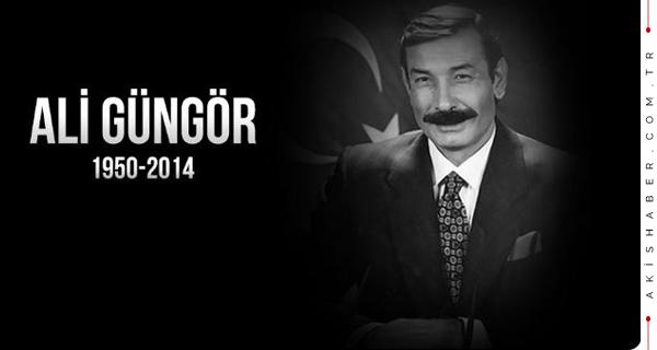 Ali Güngör'ü Rahmetle Anıyoruz