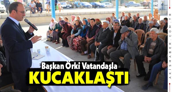 Başkan Örki: Her Zaman Yanınızdayız