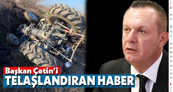 Ali Çetin'in Babası Kaza Yaptı