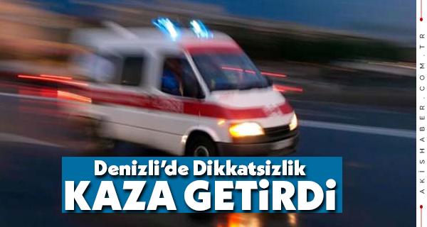 Denizli'de Kavşakta Kaza: 1 Yaralı