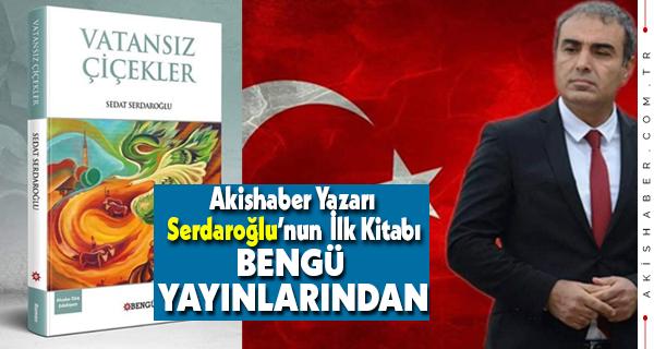 Sedat Serdaroğlu İlk Kitabını Yazdı