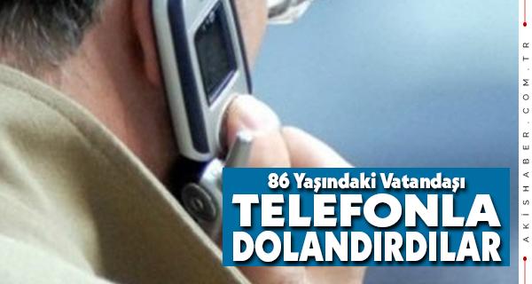 Telefon Dolandırıcıları Çivril'e Dadandı