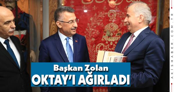 Oktay'dan Başkan Zolan'a Övgüler