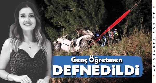 Denizli'de Kaza Kurbanı Genç Öğretmen Defnedildi
