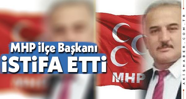 MHP Serinhisar İl Başkanı İstifa Etti