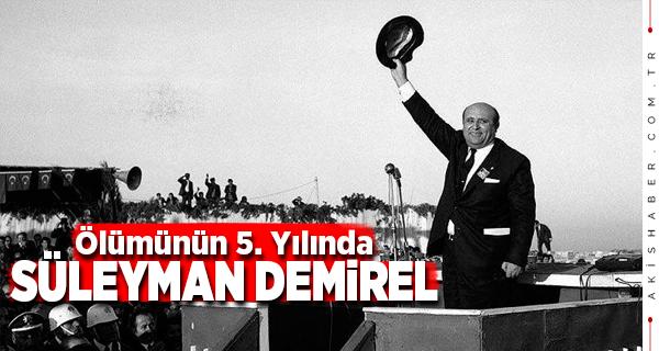 Süleyman Demirel Kimdir? Kaç Kere Başbakan Oldu?