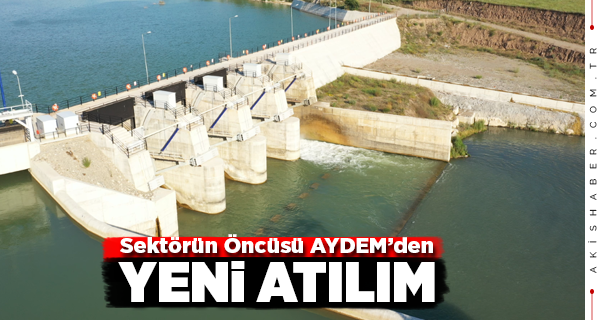 Aydem Enerji Akıncı Hidroelektrik Santrali'ni açtı
