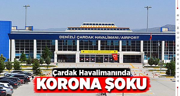 Çardak Havalimanı'nda 22 Kişi Karantinaya Alındı