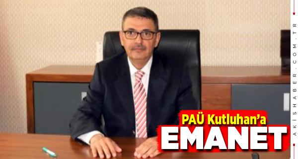 PAÜ Rektörlüğüne Ahmet Kutluhan Vekalet Edecek