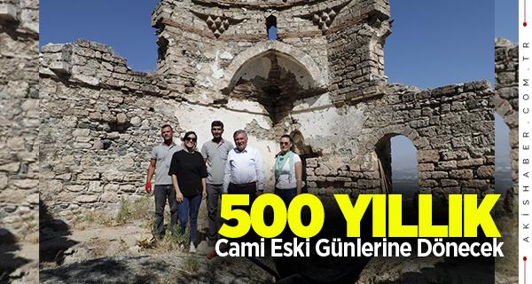 Honaz'da 500 Yıllık Cami İhtişamlı Günlerine Dönecek